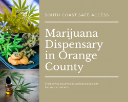 Marijuana Dispensary in Orange County