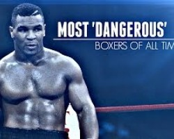 10 Most Dangerous Boxers Of All Time