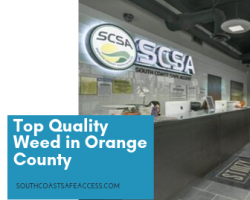 Best Marijuana Dispensary in Orange County